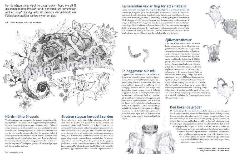 Sida i Fältbiologen 2012/4. Text: Svante Hansson, Formgivning: Magnus Bjelkefelt, Illustration: Kleo Bartilsson